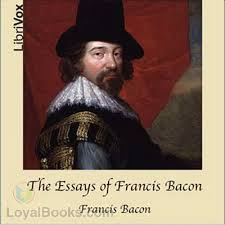the essays of francis bacon by francis bacon at loyal books the essays of francis bacon by francis bacon