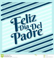 Happy Fathers Day Spanish Quotes Daily Motivational Quotes