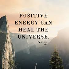 Positive Energy Quotes Inspiration Positive Energy Can Heal The Universe Positivitynote