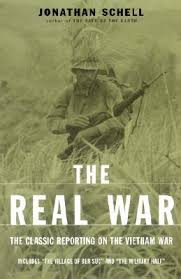 the real war the classic reporting on the vietnam war a new  299791