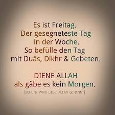 Freitag Islam Lebensweisheiten Hadithe Deutsch Und Islam Liebe