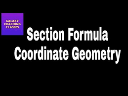 section formula ll class ll coordinate geometry ll cbse icse  section formula ll class 10 ll coordinate geometry ll cbse icse