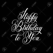 Black Happy Birthday Black And White Hand Lettering Inscription Typography Template