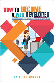 Career Changer How To Become A Web Developer The Career Changers Guide