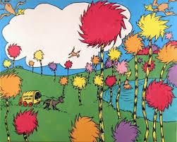 enjoy the ride oh those truffula trees