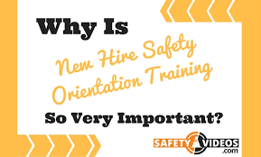 Employee Safty Why Is New Employee Safety Orientation Training So Important