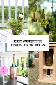 Diy Wine Bottle Projects 12 Awesome Diy Wine Bottle Crafts For Outdoors Shelterness