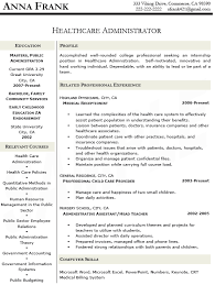 resume for healthcare   zimku resume   the appetizer healthcare administrator resume example