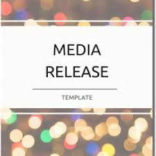 Press Release Templet Media Release Template How To Write A Media Release