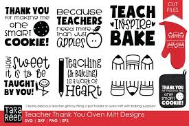Available in png and vector. Teacher Thank You Oven Mitts Teacher Svg Files 4 Crafters 167812 Cut Files Design Bundles