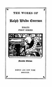 the works of ralph waldo emerson vol essays first series 1236 02 tp