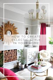 eclectic style furniture. How To Create Eclectic Style In Your Home - Swoon Worthy Furniture