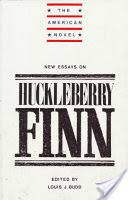 new essays on adventures of huckleberry finn louis j budd new essays on adventures of huckleberry finn