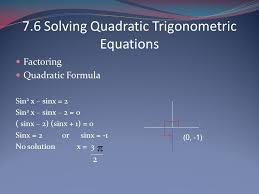 7 6 solving quadratic trigonometric equations