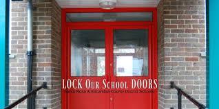 school doors. LOCK Our School DOORS Doors Petition Site