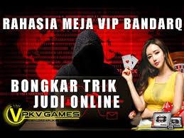 BONGKAR TRIK PKV JUDI ONLINE BANDARQ | BEGINI RAHASIA SITUS JUDI  ONLINE24JAM TERPERCAYA 2020 - YouTube