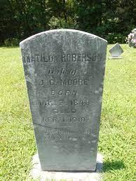 Matilda Elizabeth Roberson Moore (1848-1911) - Find A Grave Memorial