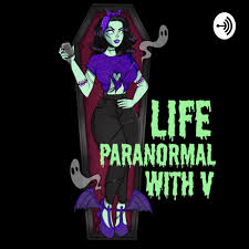 Life Paranormal with V