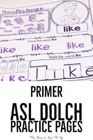 dolch primer american sign language dolch primer sight word practice pages level