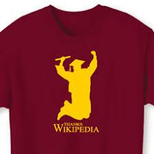Wikipedia T Shirt Thanks Wikipedia T Shirt Cool Material