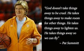 Pat Summitt It Is Time To Fight Volleyball Coach Chuck Rey Simple Pat Summitt Quotes