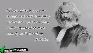 Greek Philosophers Quotes Cool Greek Philosophy Seems Quote By Karl Marx Quotespick