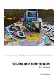 featuring post national spain film essays liverpool university featuring post national spain film essays