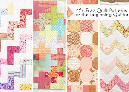 45 free easy quilt patterns perfect for beginners