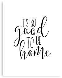 home decor wall art it s so good to be home home wall art  on wall art redbubble with home decor wall art it s so good to be home home wall art home