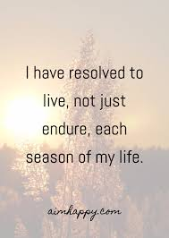 Seasons Of Life Quotes 100 Quotes about Embracing All the Seasons of Life 1