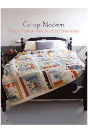 "Camp Sur and Camp Modern Collections Featured! | Sew Fine Fabric & Featured here in the January/February issue of Quilt it…Today magazine is  ""Camp Modern,"" a quilt designed by Ann Baxter using a log cabin pattern. Adamdwight.com"