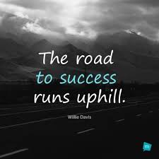 Road To Success Quotes Willie Davis Quote Advice experience wisdom Quote The road to 86