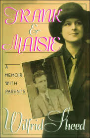 <b>Frank and</b> Maisie: A Memoir with Parents by <b>Wilfrid Sheed</b>, Paperback