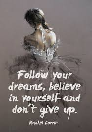 Quotes Never Give Up On Your Dreams Best of 24 Quotes About Following Your Dreams Get Success