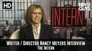 Nancy Meyers Exclusive Writer Director Nancy Meyers Interview The Intern
