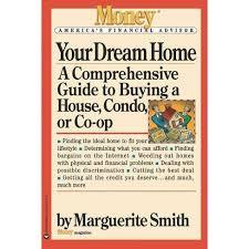 Your Dream Home - (Money America's Financial Advisor) By Marguerite Smith &  Eric Schurenberg (Paperback) : Target