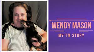 My TM Story Wendy Mason - YouTube