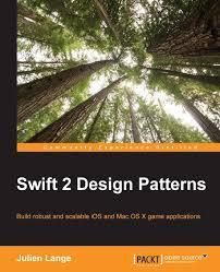 Ios Design Patterns Book Amazon Com Swift 2 Design Patterns 9781785887611 Julien