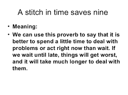 a ppt of stitch in time saves nine a stitch in time saves nine varun chandok 2