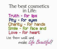 Love Make Life Beautiful Quotes Best Of Life Quotes And Sayings Truth Pity Charity Smile And Love Makes