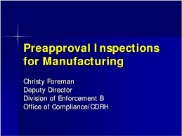 Cdrh Org Chart Preapproval Inspections For Manufacturing Christy Foreman