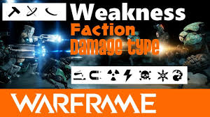 Warframe Enemy Weakness Chart Warframe Elemental And Physical Damage Weakness Per Faction