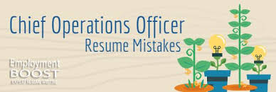 Chief Operating Officer Resumes Coo Resume Mistakes Operations Executives Should Fix