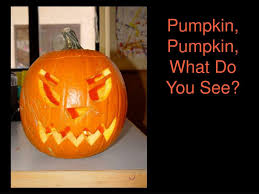 Ppt Pumpkin Pumpkin What Do You See Powerpoint Presentation