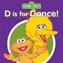 D Is for Dance!