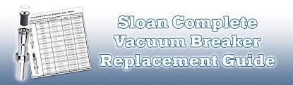 Sloan Vacuum Breaker Replacement Guide Store Sloanrepair Com