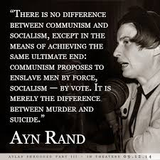 Ayn Rand Quotes Magnificent AynRandQuoteCommunismvsSocialismjpg Ayn Rand Pinterest