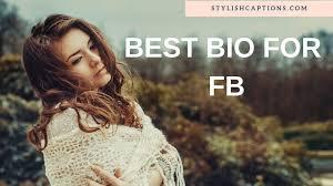 Best Bio For Fb Best Facebook Bio Status About Me Quotes Fb Bio