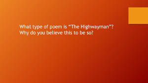 highwayman homework help the highwayman by alfred noyes close reading and vocabulary slideplayer the highwayman by alfred noyes close reading and vocabulary slideplayer
