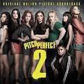 Pitch Perfect 2 [Original Motion Picture Soundtrack] [LP]